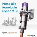 Dyson v10 animal Unieuro: prezzo volantino e confronto prodotti