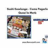 Sushi meta Esselunga: prezzo volantino e guida all' acquisto